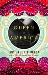 'Queen of America' by Luis Alberto Urrea