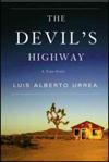 'The Devil's Highway' by Luis Alberto Urrea book jacket