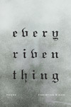'Every Riven Thing' by Christian Wiman - book jacket