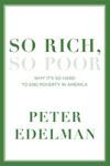 'So Rich, So Poor' by Peter Edelman book jacket
