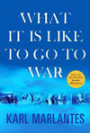 'What It is Like to go to War' by Karl Marlantes book jacket
