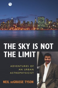 Book cover, the sky is not the limit, neil degrasse tyson
