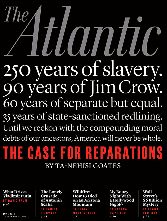 The case for reparations, the atlantic