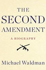 Book Cover: Second Amendment by Michael Waldman