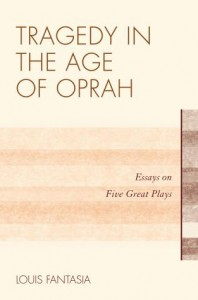 Tragedy in the Age of Oprah -- book cover