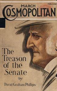"Cosmopolitann cover of the series ""The Treason of the Senate"" in 1906."