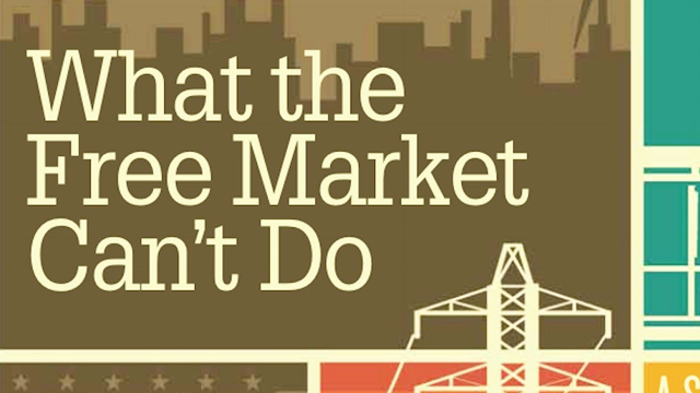What the free market can't do