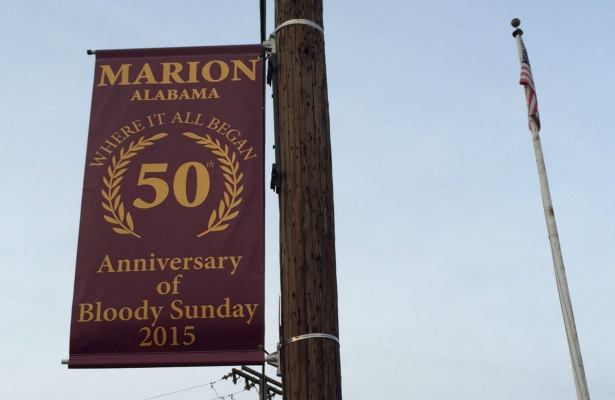 """A sign in Marion, Alabama, commemorates the fiftieth anniversary of """"Bloody Sunday."""" (Photo: Ari Berman)"""