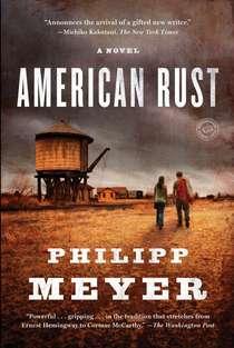 American Rust, by Philipp Meyer