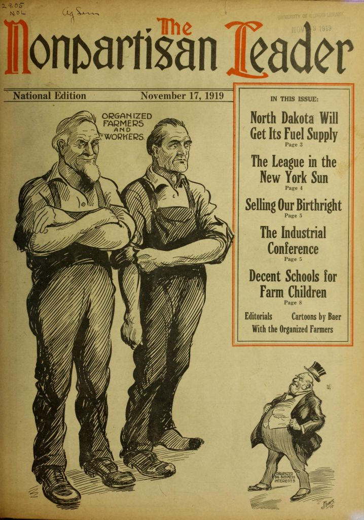 """1919 cover of the League's newspaper, The Nonpartisan Leader, portraying """"organized farmers and workers"""" standing tall against big business interests."""