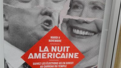 Posters in Paris invite those interested to come to a viewing party for the US election results on November 8. (Photo: Pat Ivers)