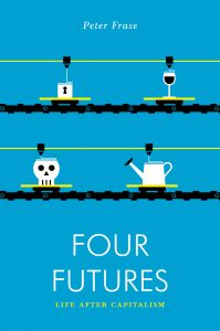 Four Futures by Peter Frase, published by Verso.