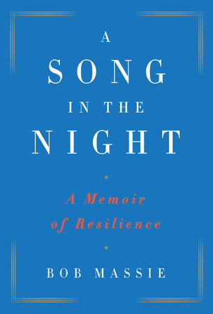 A Song in the Night by Bob Massie. (Image courtesy of Penguin/Random House)