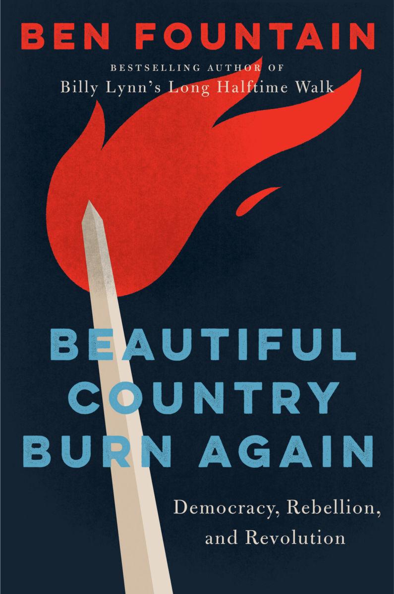 Ben Fountain's Beautiful Country Burn Again
