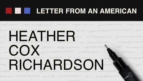 Letters From an American: Heather Cox Richardson